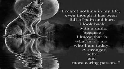 Wolf Quote Wisdom Quotes Regrets Sayings Humor