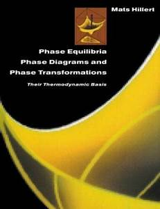 Phase Equilibria Phase Diagrams And Phase Transformations Hillert Mats