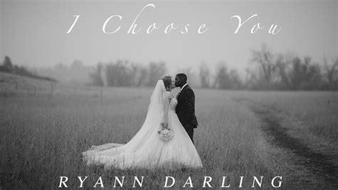 choose   wedding song ryann darling original