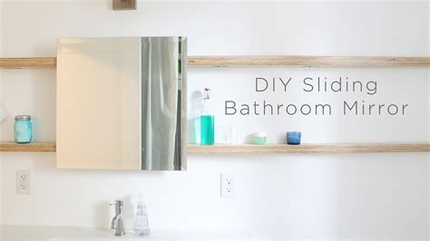 diy sliding bathroom mirror youtube