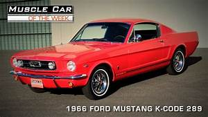 Muscle Car Of The Week Video   87  1966 Ford Mustang 289 K