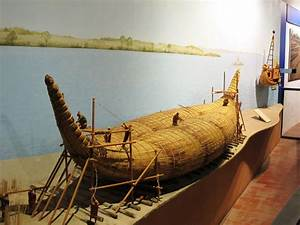 Reed Boats and Rafts are among the oldest known types of ...