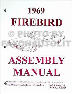 1969 Pontiac Firebird And Trans Am Factory Assembly Manual
