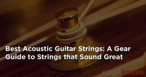 Top 5 Acoustic Guitar Strings