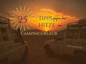 Tipps Gegen Hitze : sommer camping 25 tipps gegen die hitze im wohnmobil isaswomo ~ Buech-reservation.com Haus und Dekorationen