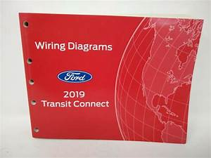2019 Official Ford Oem Transit Connect Wiring Diagram
