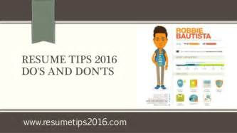 resume dos and donts ppt resume tips 2016 do s and don ts