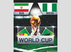 Betting tips for Iran v Nigeria Predicted lineups