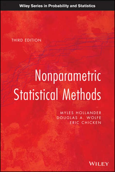 Wiley Nonparametric Statistical Methods, 3rd Edition