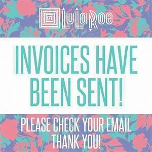 Invoices have been sent trinitylularoe for Invoices sent