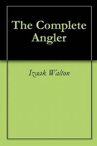 The Complete An... Complete Angler Quotes