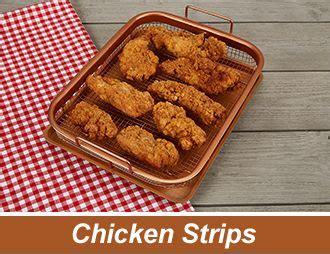 copper crisper cooks perfectly crispy chicken strips copperchef cookware coppercrisper
