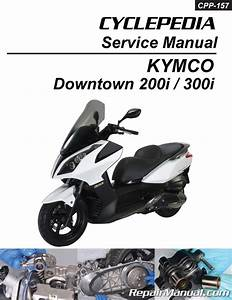 Kymco Downtown 300i 200i Scooter Repair Manual In Print