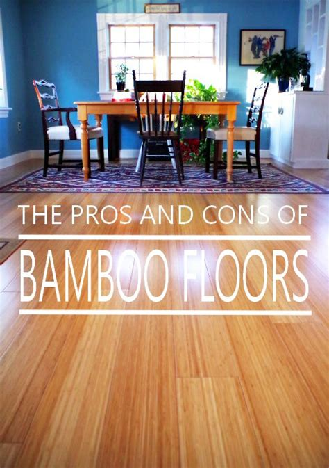 bamboo flooring in kitchen pros and cons pros and cons of bamboo floors why we chose them for our 9710