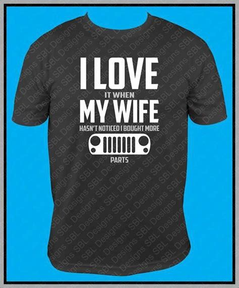 love  wife jp shirt jeeps pinterest jeep shirts