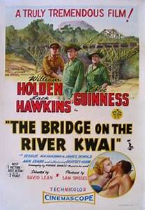 Not Just Movies: The Bridge on the River Kwai (David Lean ...
