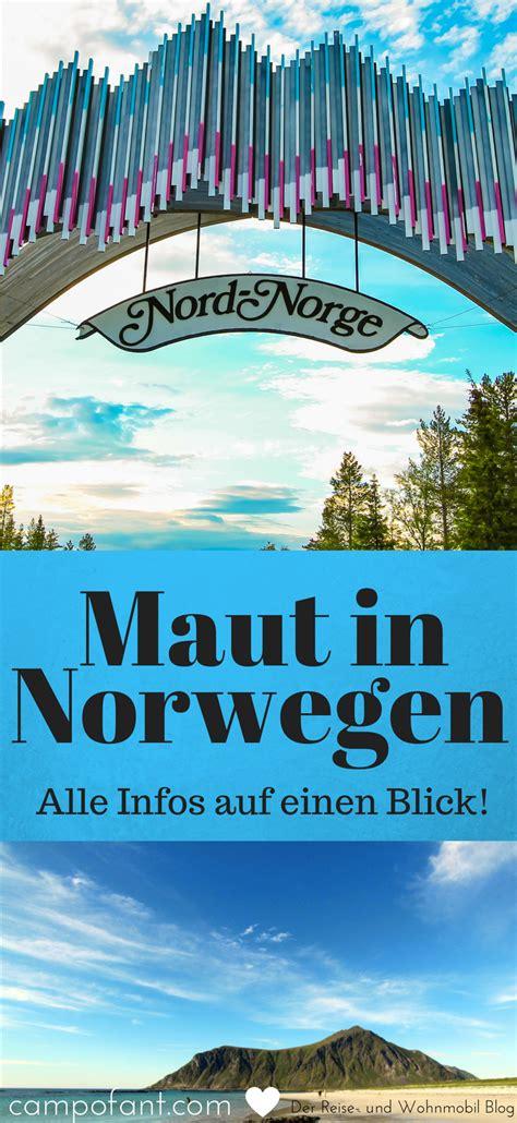 urlaub in norwegen was muß ich beachten maut in norwegen mautgeb 252 hren f 252 r wohnmobile skandinavien scandinavian