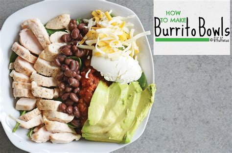 how to make a burrito how to make burrito bowls