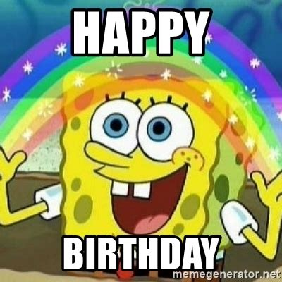 Spongebob Happy Meme - happy birthday spongebob nobody cares meme generator