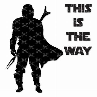 Mandalorian Svg Way Silhouette Dxf Cut Cricut