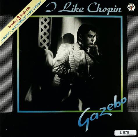 Gazebo Chopin by Gazebo I Like Chopin Bertelsmann Vinyl Collection