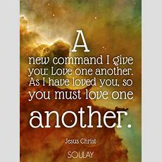 A New Command I Give You Love One Another As I Have