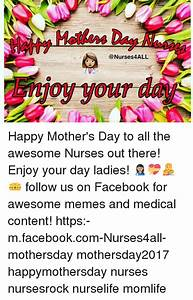 4ALL Happy Mother's Day to All the Awesome Nurses Out ...