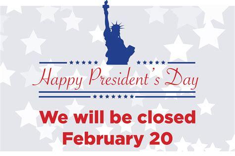 closed feb   presidents day cu