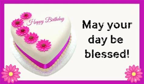 blessed birthday  birthday blessings ecards