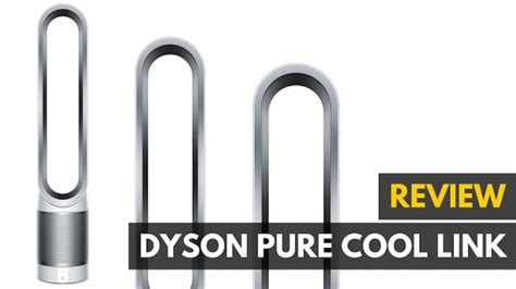 dyson pure cool fan review dyson pure cool link review air purifier meets fan