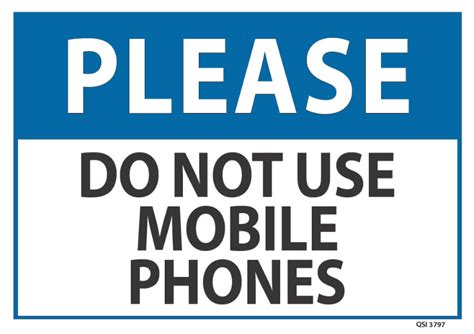 Please Do Not Use Mobile Phones - Industrial Signs