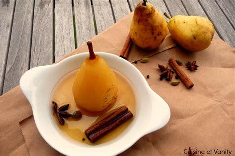 cuisine au vin et grossesse poires pochées au vin doux et épices cuisine et vanity