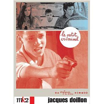 jacques doillon le petit criminel le petit criminel jacques doillon dvd zone 2 achat