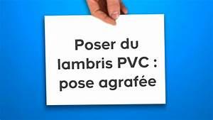 Poser Du Lambris Pvc : poser du lambris pvc pose agraf e castorama youtube ~ Premium-room.com Idées de Décoration