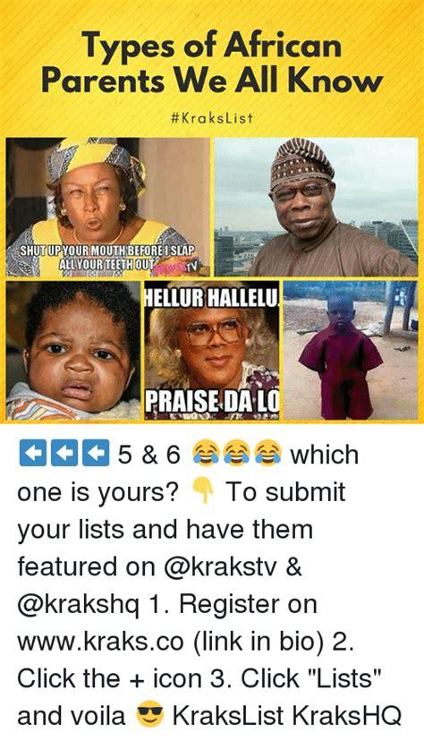 African Parents Meme - 25 best memes about i slap i slap memes