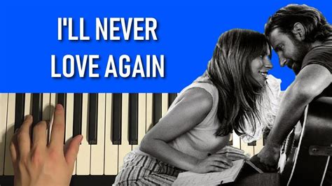 I'll Never Love Again (piano