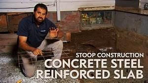 Stoop Construction - Concrete Steel Reinforced Slab