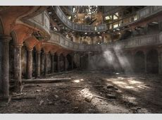 Haunting and Beautiful Abandoned Buildings Anj's Angels