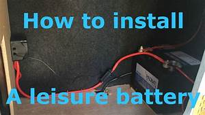 How To Install A Leisure Battery With Split Charging