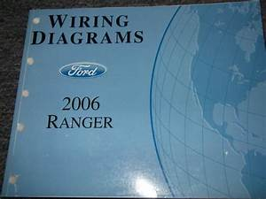 2006 Ford Ranger Truck Electrical Wiring Diagrams Service