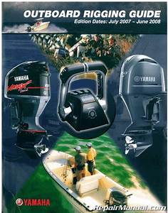 Yamaha Outboard Rigging Guide Edition Dates July 2007