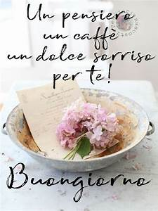 Un pensiero, un caffè, un dolce sorriso per te! Buongiorno
