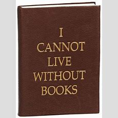 """Vintage Brown """"i Cannot Live Without Books"""" Italian Leather Bound Journal 6"""" X 8"""