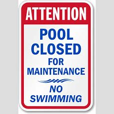 Attention Pool Area Closed For Maintenance Sign, Sku K2377
