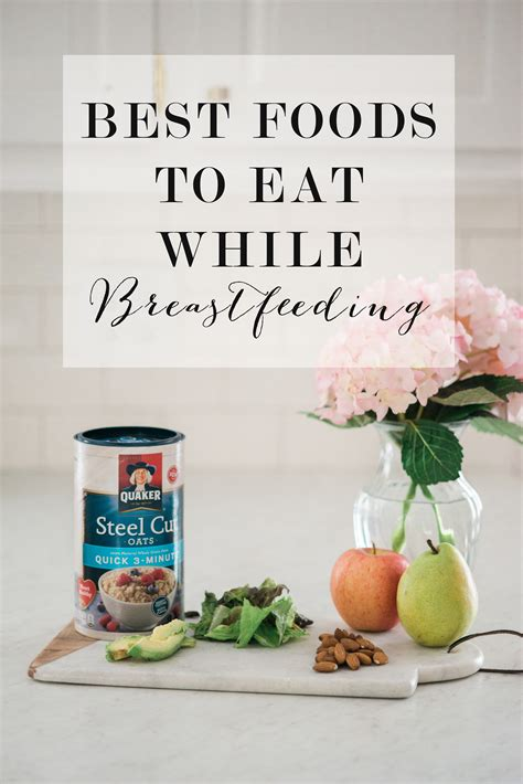 Best Foods To Eat While Breastfeeding Lynzy Co