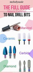 The Full Guide To Nail Drill Bits