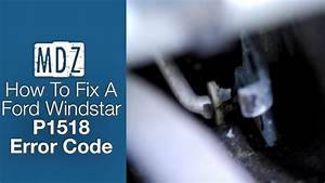 2001 Ford Windstar Fix For Check Engine Light Code P1518