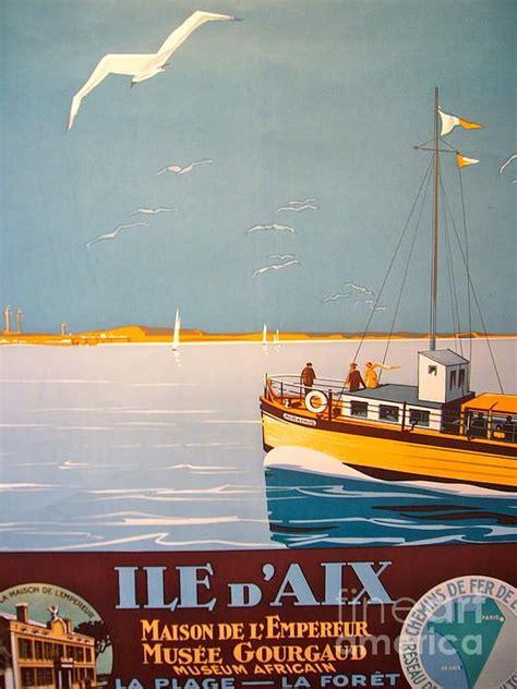 Art Deco Boat Poster by Vintage Travel Poster France Ile D Aix Henri De