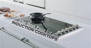 Induktion Oder Ceran Was Ist Besser : the best pans for induction cooking appliance service station ~ One.caynefoto.club Haus und Dekorationen