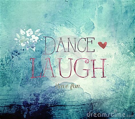 dance laugh life quote stock illustration image